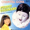 disque celebrite celebrites chantal goya pierrot gourmand maman chanson
